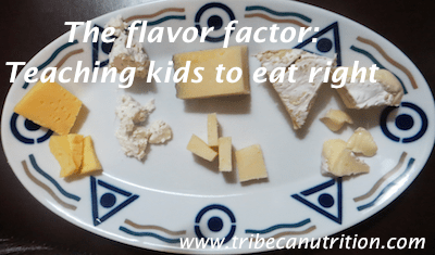 The flavor factor: Teaching kids to eat right