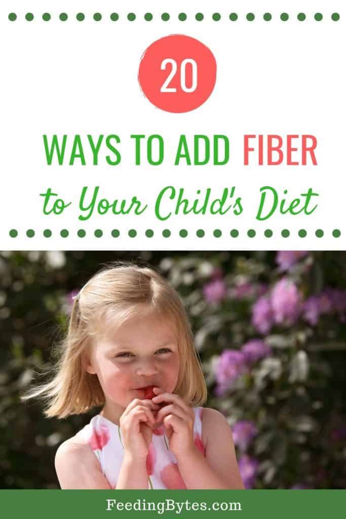20 ways to add fiber to your chilld's diet - feeding bytes