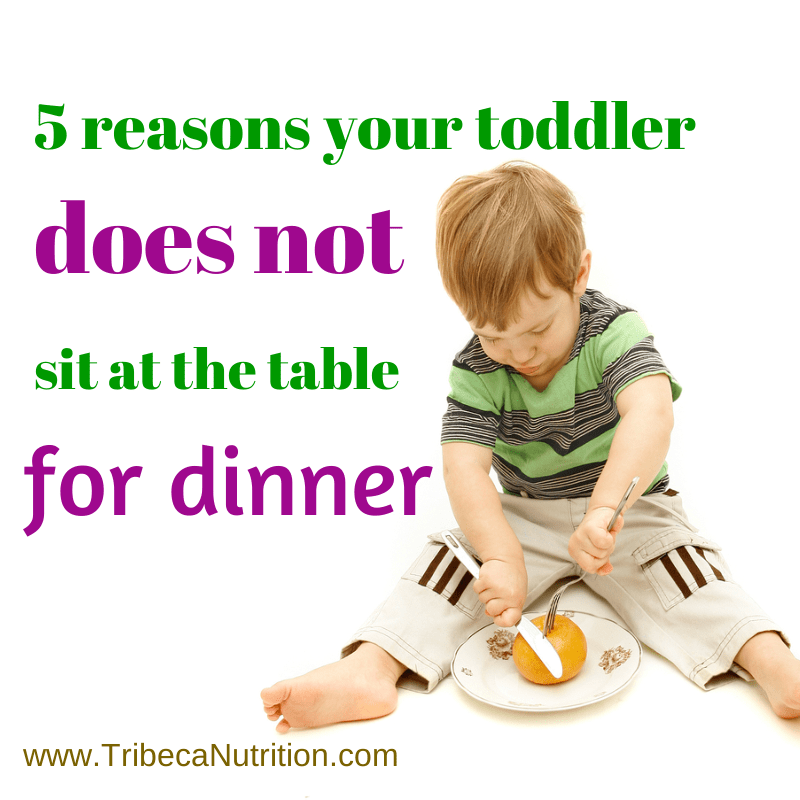 5 reasons your toddler does not sit at the table for dinner