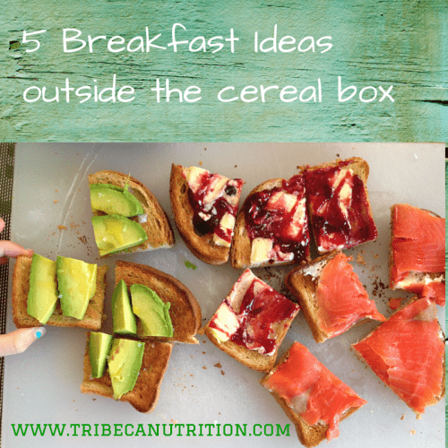 "5 breakfast ideas ""outside the cereal box"""