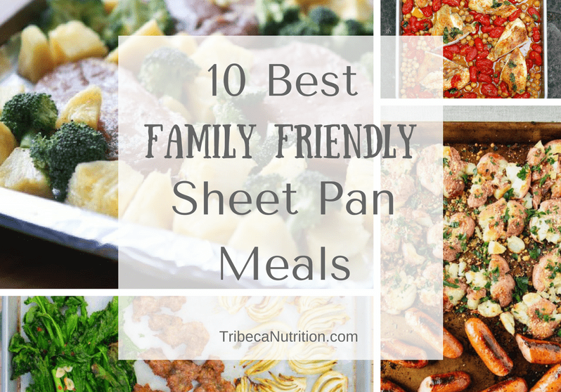 10 Best family friendly sheet pan meals