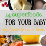 14 Superfoods for your baby and how to serve them