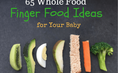 65 whole food finger foods for baby