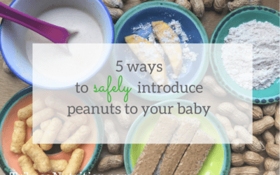 5 ways to safely introduce peanuts to your baby