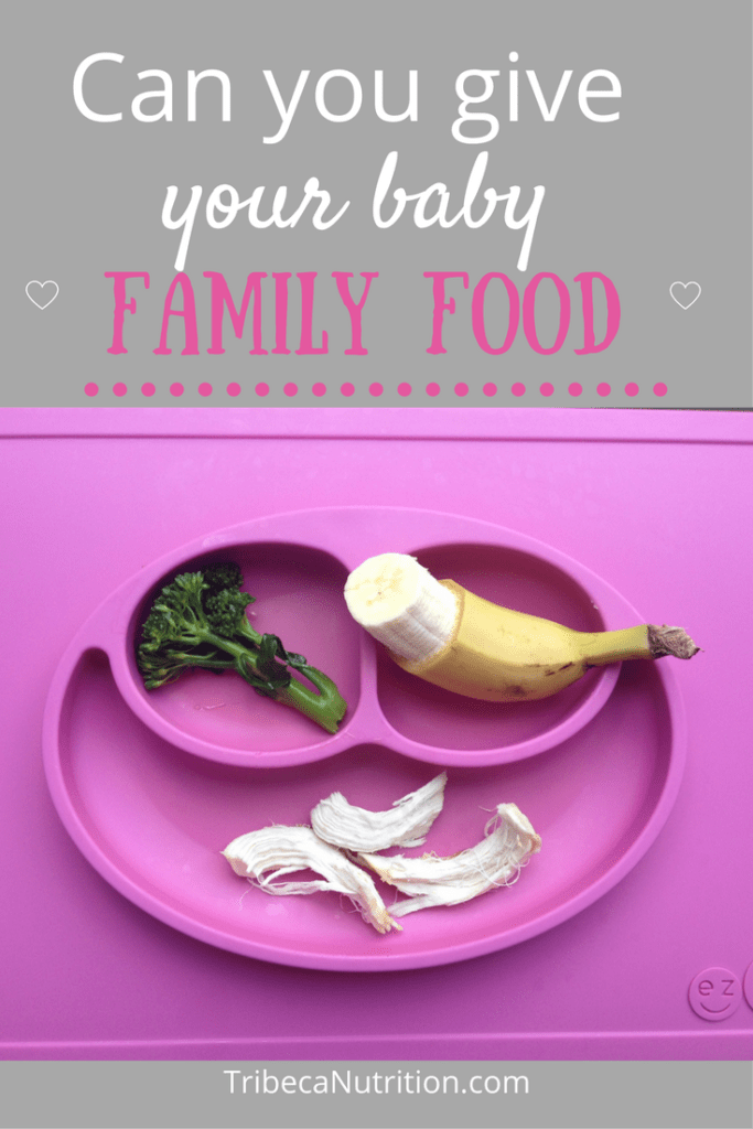 Can you give your baby family food?
