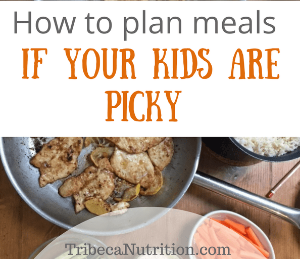 5 steps to plan meals if your kids are picky