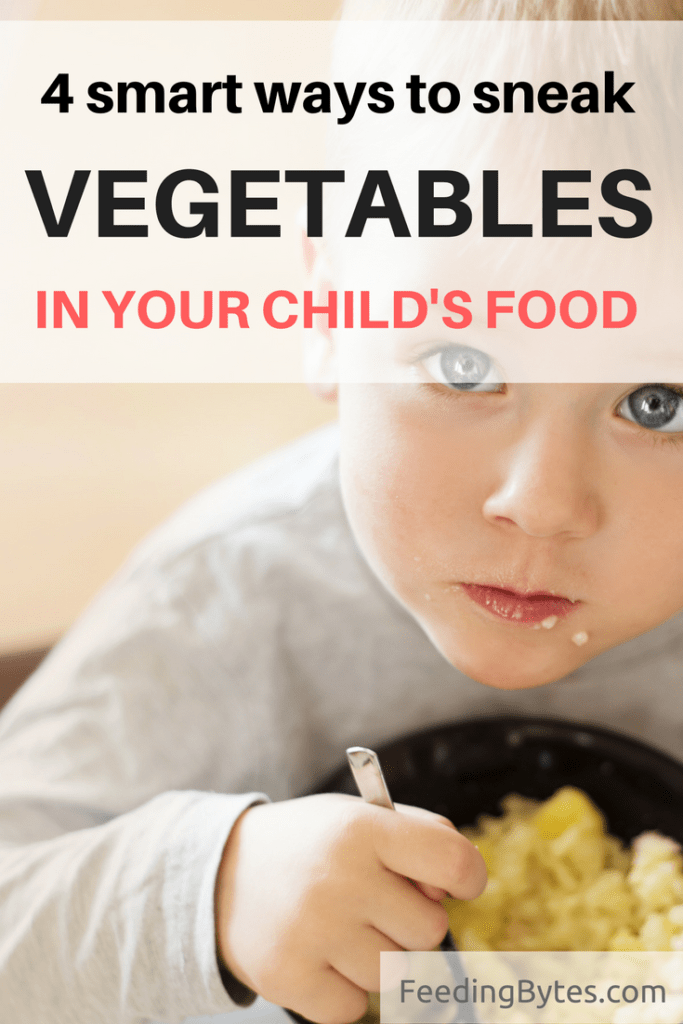 Sneak vegetables in your child's meals the smart way.