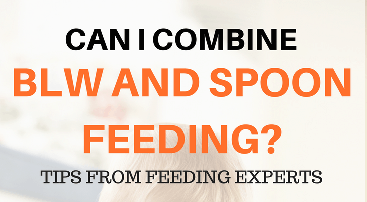 Can I combine BLW and spoon feeding when starting solids?