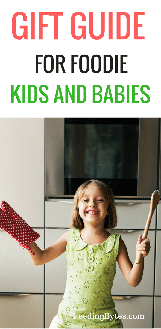 Gift guide for foodie babies and kids
