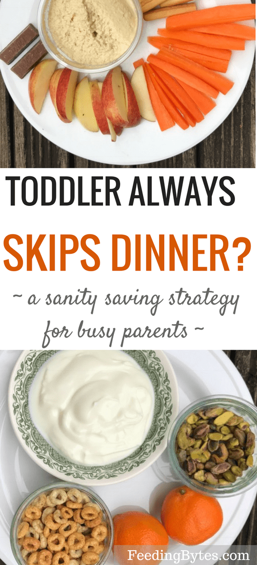 Toddler always skips dinner? Try this sanity saving and nutrition boosting strategy next time.