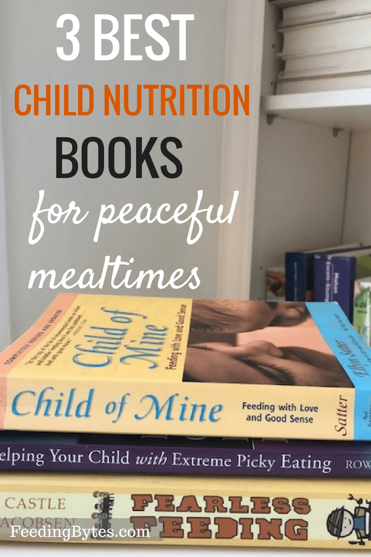 Best child feeding books I recommend to parents as a child feeding professional