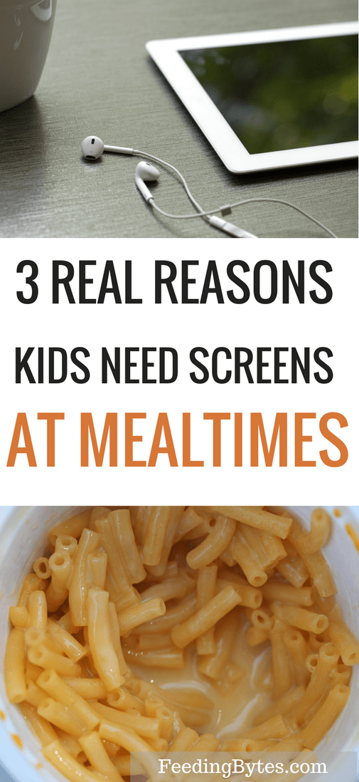 3 real reasons kids need screens at mealtimes