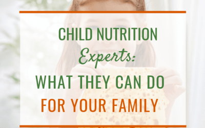 Child Nutrition Experts: How They Can Help Your Family