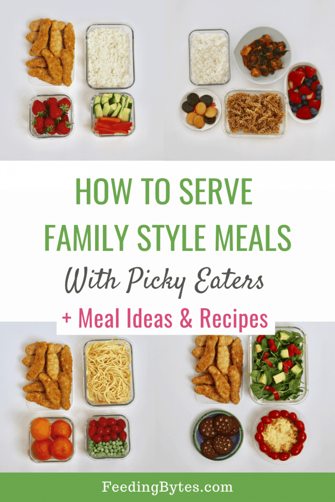 How to serve family style meals with picky eaters