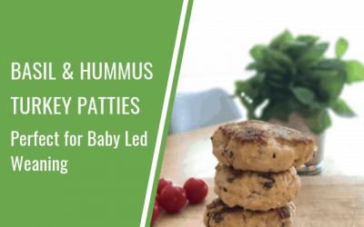 Basil and Hummus Turkey Patties – Perfect for Baby Led Weaning